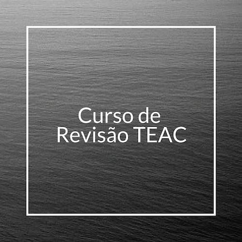 CURSO DE REVISÃO TEAC
