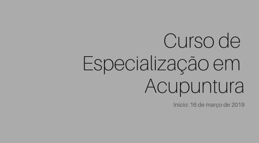 Inscrições abertas para Curso de Especialização em Acupuntura Médica 2019